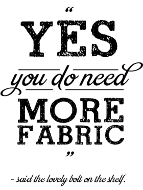 Yes you do need more fabric